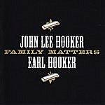 John Lee Hooker Family Matters