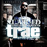 Trae On The Grind - Southwest General (S.l.a.b.-Ed By Dj Pollie Pop)