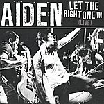 Aiden Let The Right One In (Single)