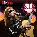 El Tri Six Pack Vol. 3 (Digital)