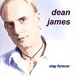 Dean James Stay Forever