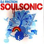 DJ Friction Soulsonic