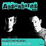 Audiowhores The Sundazed EP