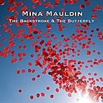 Mina Mauldin The Backstroke & The Butterfly