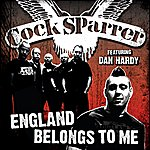 Cock Sparrer England Belongs To Me (Dan Hardy Version) (Featuring Dan Hardy)