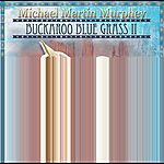 Michael Martin Murphey Buckaroo Blue Grass II - Riding Song