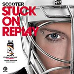 Scooter Stuck On Replay (6-Track Maxi-Single)