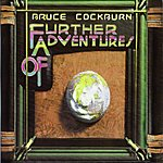 Bruce Cockburn Further Adventures (International Version) (Bonus Track)