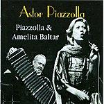Astor Piazzolla Piazzolla & Amelita Baltar