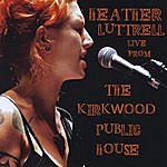 Heather Luttrell Live From The Kirkwood Public House