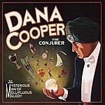 Dana Cooper The Conjurer