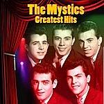 The Mystics Greatest Hits