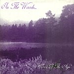 In The Woods... Heart Of The Ages