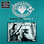 The Bellamy Brothers Greatest Hits Volume 3: Deluxe Edition