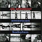 Joe Grushecky & The Houserockers American Babylon