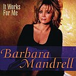 Barbara Mandrell It Works For Me