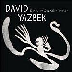David Yazbek Evil Monkey Man