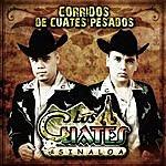 Los Cuates De Sinaloa Corridos De Cuates Pesados