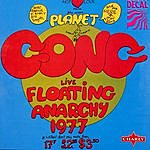 Gong Floating Anarchy 1977 (Live)