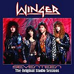 Winger Seventeen - The Original Studio Sessions