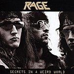 Rage Secrets In A Weird World (Bonus Tracks)