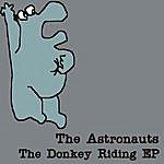 Astronauts The Donkey Riding - Ep