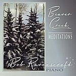 Bob Ravenscroft Beaver Creek Meditations