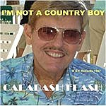 Calabash Flash I'm Not A Country Boy (4-Track Maxi-Single)