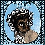 Head Like A Kite Thrones Of Glory - Single