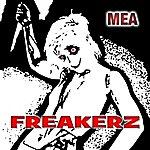 Mea Freakerz (Single)
