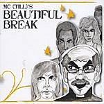 MC Till A Beautiful Break