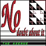 Avenue No Doubt About It/No One Else But You