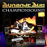The Dynamic Duo Championsound (Parental Advisory)
