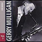 Gerry Mulligan Gerry Mulligan Vol. 3