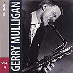 Gerry Mulligan Gerry Mulligan Vol. 4