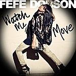 Fefe Dobson Watch Me Move (Single)