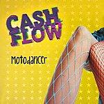Cashflow Motodancer (3-Track Maxi-Single)