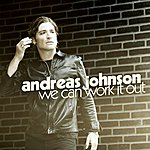 Andreas Johnson We Can Work It Out (2-Track Single)