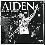 Aiden From Hell...With Love