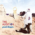 The Audition Great Danger
