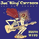 Joe 'King' Carrasco Nuevo Wavo