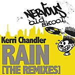Kerri Chandler Rain (6-Track Maxi-Single)