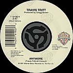 Travis Tritt Anymore / It's All About To Change (Digital 45)