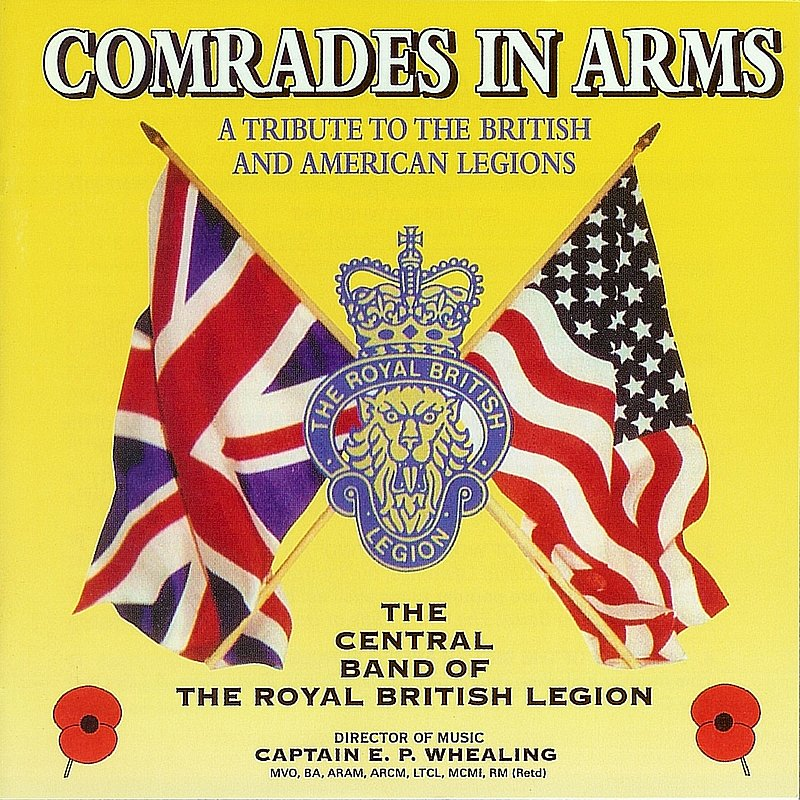 Cover Art: Comrades In Arms, A Tribute To The British And American Legions