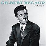 Gilbert Bécaud Gilbert Bécaud Volume 1
