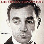 Charles Aznavour Charles Aznavour Volume 2