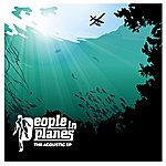 People In Planes The Acoustic EP