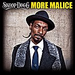 Snoop Dogg More Malice (Edited)