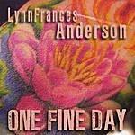 Lynn Frances Anderson One Fine Day