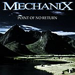 Mechanix Point Of No Return (4-Track Maxi-Single)